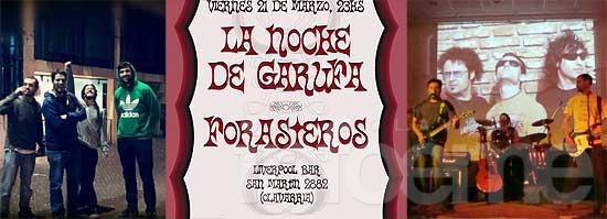 Noches de recitales con La Noche de Garufa, Forasteros y 3 Adonis