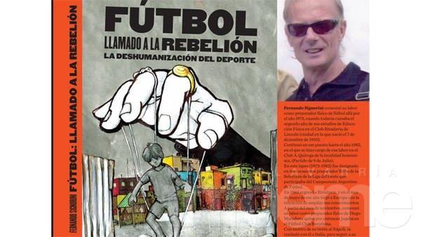 """Se presenta """"Fútbol, un llamado a la rebelión"""" de Fernando Signorini"""
