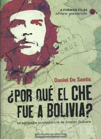 Presentan el libro ¿Por qué el Che fue a Bolivia?
