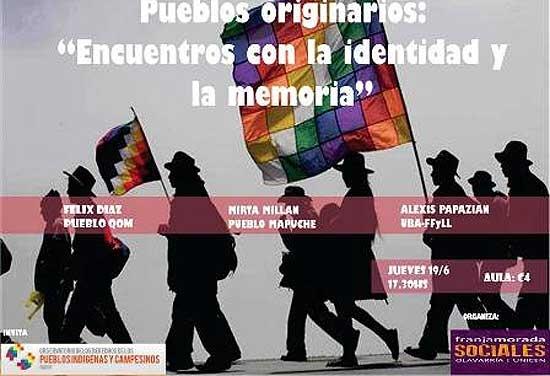 """""""Pueblos Originarios: encuentros con la memoria y la identidad"""""""