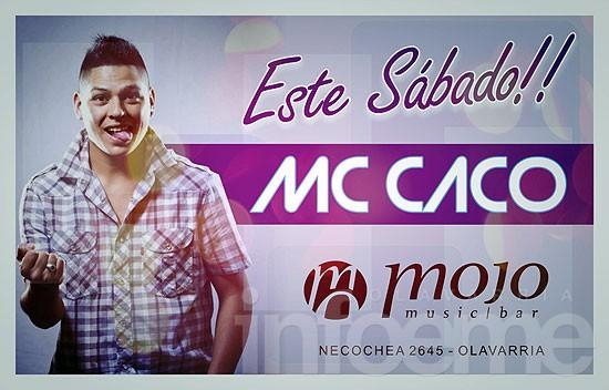 Ladies Night y Mc Caco en vivo en Mojo