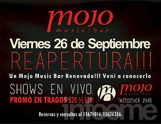 La reapertura de Mojo será este viernes