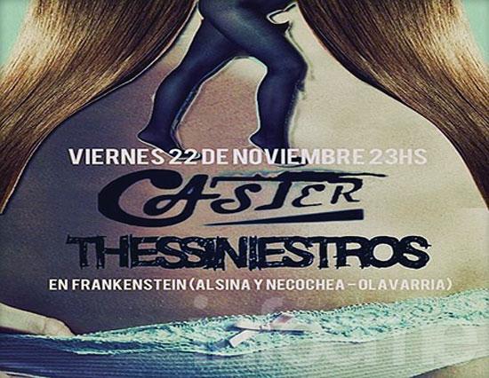 Caster y Thes Siniestros, juntos este viernes