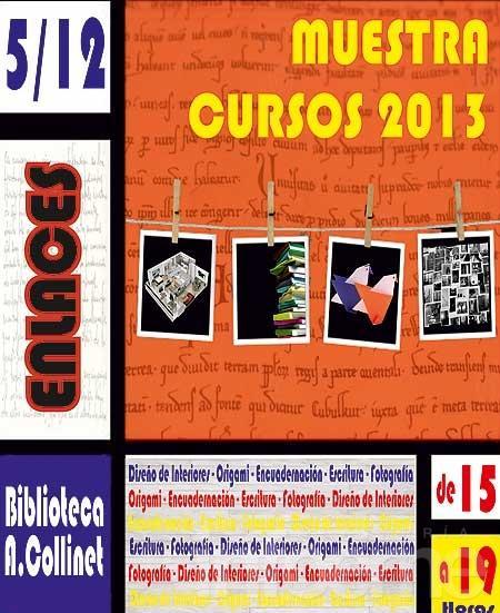 Muestra de los cursos 2013 en la Biblioteca Collinet