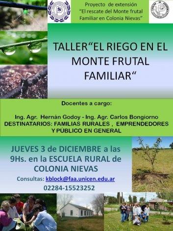 El rescate del monte frutal, taller de riego en Colonia Nievas