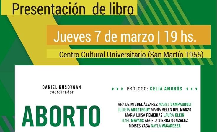 """Presentación del libro """"Aborto"""" en el Centro Cultural Universitario"""