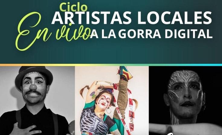"""Sigue el ciclo """"Artistas locales a la Gorra Digital"""""""